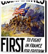 Us Marines - First To Fight In France Canvas Print by War Is Hell Store