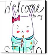 Welcome To My Studio Canvas Print