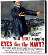 Will You Supply Eyes For The Navy Canvas Print by War Is Hell Store