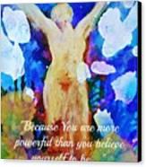 You Are Powerful Canvas Print by Alma Yamazaki
