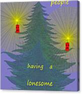 344 - Lonely People - Christmas Card   Canvas Print