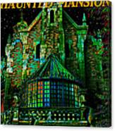 Haunted Mansion Poster Work A Canvas Print