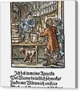 Apothecary, 1568 Canvas Print
