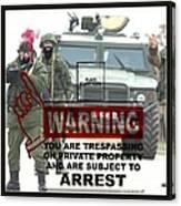 Arrest This Man Canvas Print