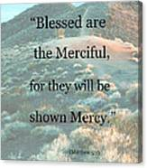 Blessed Are The Merciful Canvas Print