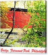 Covered Bridge In Autumn Fairmount Park Philadelphia Canvas Print