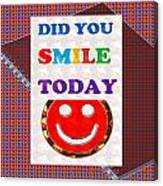 Did You Smile Today Background Designs  And Color Tones N Color Shades Available For Download Rights Canvas Print