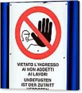 Forbidden Entrance Sign Canvas Print
