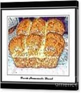 Fresh Homemade Bread Canvas Print