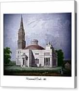 Monumental Church - 1812 Canvas Print