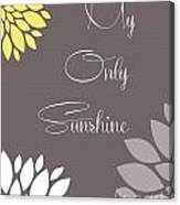 My Only Sunshine Peony Flowers Canvas Print