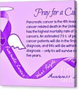 Pancreatic Cancer Awareness Canvas Print