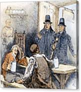 Puritan Tavern Inspection Canvas Print
