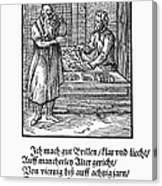 Spectacle Maker, 1568 Canvas Print