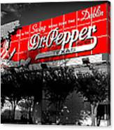 Spend Some Time In Dublin Texas With Dr Pepper Canvas Print