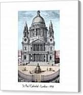 St. Paul Cathedral - London - 1792 Canvas Print