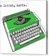 Take A Lettah Maria Canvas Print