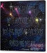The Sight Of The Stars Makes Me Dream Canvas Print