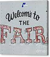 Welcome To The Fair Canvas Print