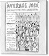 Average Joes Canvas Print