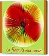 La Fleur De Mon Coeur Canvas Print