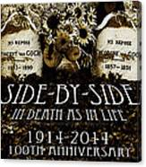 1914 - 2014 Side By Side - In Death As In Life Canvas Print