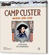 1917 - Camp Custer March One Step Sheet Music - Edward Schroeder - Color Canvas Print