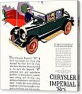 1926 - Chrysler Imperial Convertible Model 80 Automobile Advertisement - Color Canvas Print