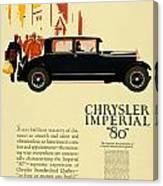 1927 - Chrysler Imperial Model 80 Automobile Advertisement - Color Canvas Print