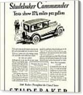 1927 - Studebaker Commander Automobile Advertisement Canvas Print