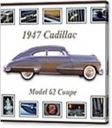 1947 Cadillac Model 62 Coupe Art Canvas Print