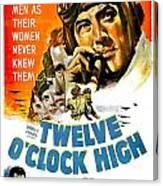 1949 - Twelve O Clock High Movie Poster - Gregory Peck - Dean Jagger - 20th Century Pictures - Color Canvas Print