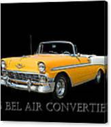 1956 Chevy Bel Air Convertible Canvas Print