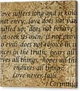 1st Corinthians 13 Verses 4 - 7  Canvas Print