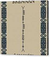 Brennan Written In Ogham Canvas Print
