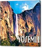 Bridal Veil Falls Yosemite National Park Canvas Print