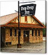 Dew Drop Inn Canvas Print