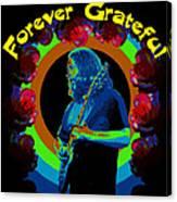 Forever Grateful Canvas Print