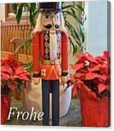 German Nutcracker - Frohe Weihnachten Canvas Print