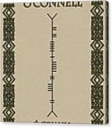 O'connell Written In Ogham Canvas Print