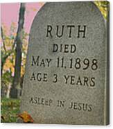 Ruth's Asleep In Jesus Canvas Print
