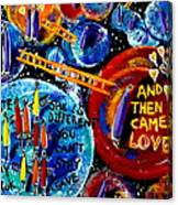 Then Came Love Canvas Print
