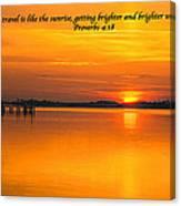 2014 02 25 03 Proverbs 4 18 Canvas Print