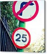25 Mph Road Sign Canvas Print
