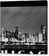 Chicago Skyline At Night In Black And White Canvas Print