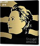 Hillary Clinton Gold Series Canvas Print