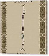 O'brien Written In Ogham Canvas Print