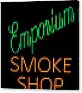Emporium Smoke Shop Canvas Print