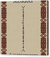 Murray Written In Ogham Canvas Print