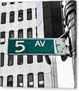 5 Ave. Sign Canvas Print